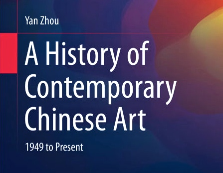 """Zhou Yan """"A History of Contemporary Chinese Art"""" / In English"""