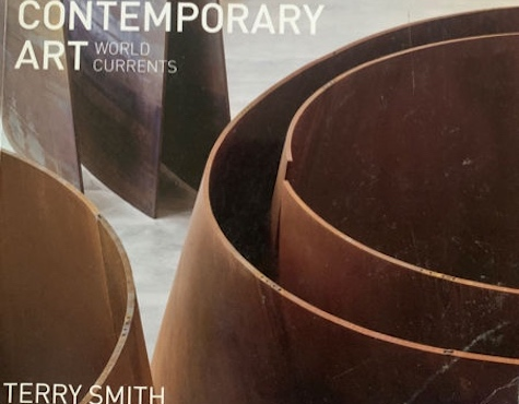 """Terry Smith """"CONTEMPORARY ART"""" ( World Currents) / In English"""